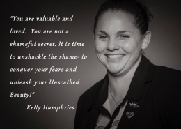 You are valuable and loved - Kelly